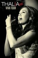 Viva Tour - Thalia En Vivo (Thalia Viva Tour - En Vivo)