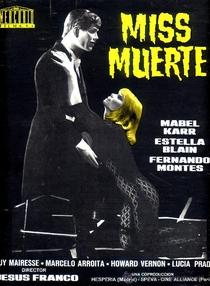 Miss Muerte - Poster / Capa / Cartaz - Oficial 1