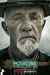 Mudbound - Lágrimas Sobre o Mississippi - Poster / Capa / Cartaz - Oficial 6