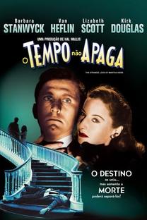 O Tempo Não Apaga - Poster / Capa / Cartaz - Oficial 7