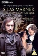 Silas Marner - The Weaver of Raveloe (Silas Marner - The Weaver of Raveloe)