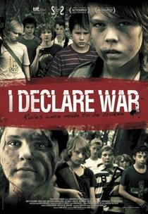 Eu Declaro Guerra - Poster / Capa / Cartaz - Oficial 1