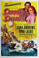 Fuga Heróica (Smoke Signal)