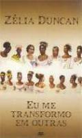 Zelia Duncan - Eu Me Transformo em Outras - Poster / Capa / Cartaz - Oficial 1