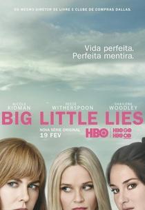 Big Little Lies (1ª Temporada) - Poster / Capa / Cartaz - Oficial 2