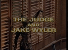 A Juíza (The Judge and Jake Wyler)