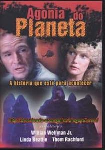 Agonia do Planeta - Poster / Capa / Cartaz - Oficial 1
