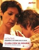 Clara S'en Va Mourrir (Clara S'en Va Mourrir)