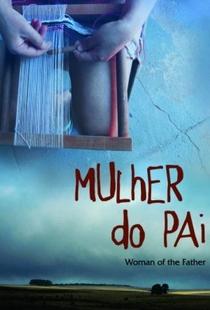 Mulher do Pai - Poster / Capa / Cartaz - Oficial 2