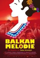 Melodia dos Bálcãs (Balkan Melodie)