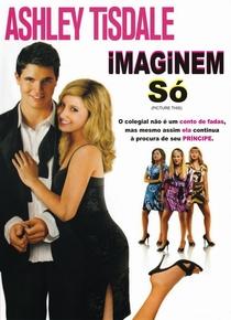 Imaginem Só - Poster / Capa / Cartaz - Oficial 4