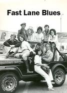 Fast Lane Blues  (Fast Lane Blues )