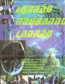 Ladrão Roubando Ladrão - Poster / Capa / Cartaz - Oficial 1