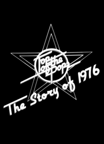 Top of the Pops: The Story of 1976 - Poster / Capa / Cartaz - Oficial 1