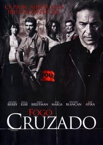 Fogo Cruzado - Poster / Capa / Cartaz - Oficial 1