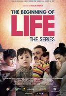 O Começo da Vida, Série