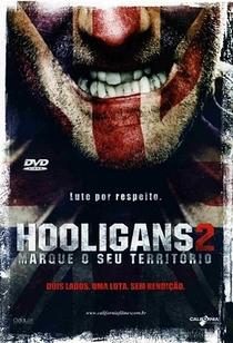 Hooligans 2 - Marque o Seu Território - Poster / Capa / Cartaz - Oficial 1