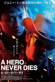 A Hero Never Dies - Poster / Capa / Cartaz - Oficial 1