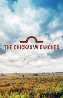 The Chickasaw Rancher (The Chickasaw Rancher)
