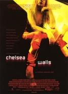 Dramas e Sonhos (Chelsea Walls )