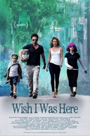 Lições Em Família (Wish I Was Here)