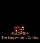 Haloween - The Boogeyman is Coming (Haloween - The Boogeyman is Coming)