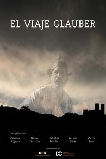 A Viagem Glauber - Poster / Capa / Cartaz - Oficial 1