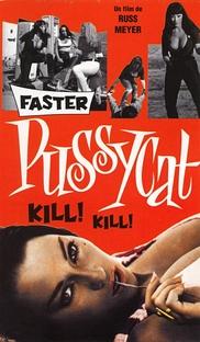 Faster, Pussycat! Kill! Kill! - Poster / Capa / Cartaz - Oficial 6