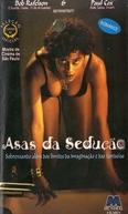Asas da Sedução (Erotic Tales: Wet, Lust and Revenge)
