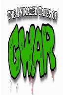 The Animated Tales of GWAR (The Animated Tales of GWAR)