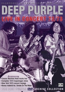 Deep Purple - Live In Concert (Deep Purple: Live in Concert 1972/73)