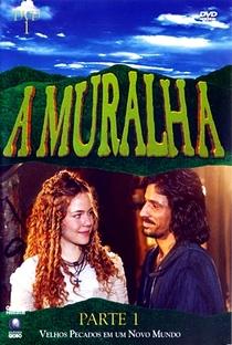 A Muralha - Poster / Capa / Cartaz - Oficial 2
