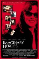 Heróis Imaginários (Imaginary Heroes)