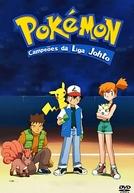 Pokémon (4ª Temporada: Campeões da Liga Johto)