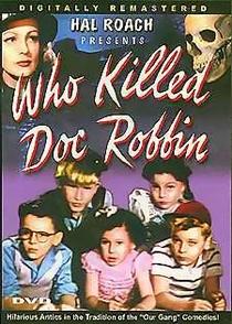 Who Killed Doc Robbin - Poster / Capa / Cartaz - Oficial 2
