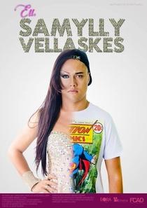 Eu, Samylly Vellaskes - Poster / Capa / Cartaz - Oficial 1