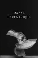Danse excentrique (Danse excentrique)