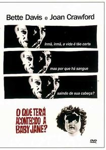 O Que Terá Acontecido a Baby Jane? - Poster / Capa / Cartaz - Oficial 9