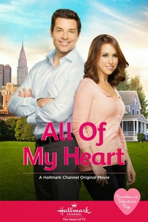 All Of My Heart - Poster / Capa / Cartaz - Oficial 1