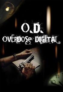 O.D. Overdose Digital  - Poster / Capa / Cartaz - Oficial 1