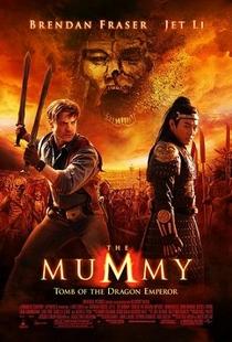 A Múmia: Tumba do Imperador Dragão - Poster / Capa / Cartaz - Oficial 4