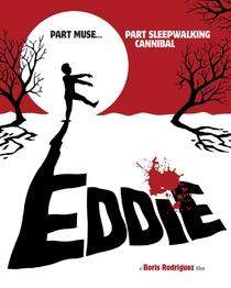 Eddie: The Sleepwalking Cannibal - Poster / Capa / Cartaz - Oficial 1