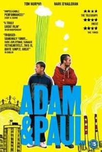 Adam & Paul - Poster / Capa / Cartaz - Oficial 2