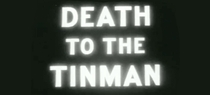 Death to the Tinman - Poster / Capa / Cartaz - Oficial 2