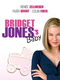 O Bebê de Bridget Jones - Poster / Capa / Cartaz - Oficial 4