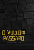 O Vulto do Pássaro (O Vulto do Pássaro)