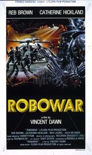 Robowar - A Caminho do Inferno - Poster / Capa / Cartaz - Oficial 1