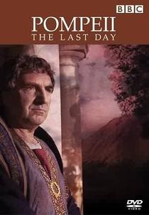 Pompeia - O Último Dia - Poster / Capa / Cartaz - Oficial 2