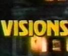 Visions (1ª Temporada) (Visions (Season 1))