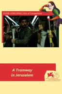 Um Trem em Jerusalém (A Tramway in Jerusalem)